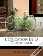 L'Education De La Democratie