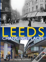 Leeds: Changing Places