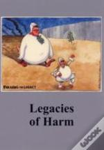 Legacies Of Harm