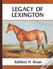 Legacy Of Lexington