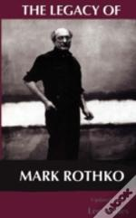 Legacy Of Mark Rothko
