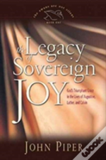 Legacy Of Sovereign Joy The