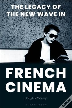 Wook.pt - Legacy Of The New Wave In French Cinema