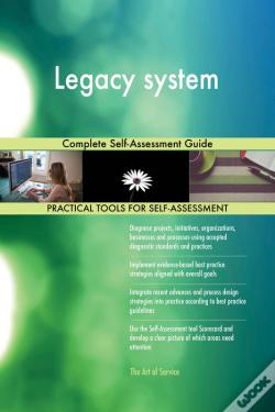 Wook.pt - Legacy System Complete Self-Assessment Guide