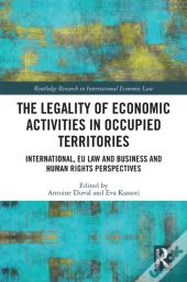 Legality Of Economic Activities In Occupied Territories