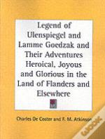 Legend Of Ulenspiegel And Lamme Goedzak And Their Adventures Heroical, Joyous And Glorious In The Land Of Flanders And Elsewhere (1922)