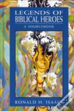 Legends Of Biblical Heroes