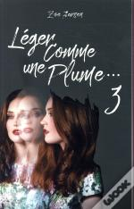 Leger Comme Une Plume... - Tome 3