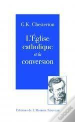 L'Eglise Catholique Et La Conversion