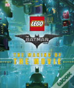 Lego Batman Movie Making Of The Movie
