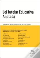 Lei Tutelar Educativa Anotada