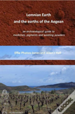 Lemnian Earth And The Earths Of The Aegean