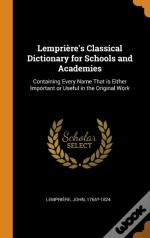 Lempriere'S Classical Dictionary For Schools And Academies