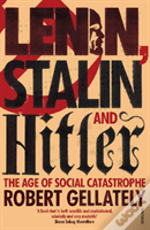 Lenin, Stalin And Hitler