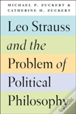 Leo Strauss And The Problem Of Political Philosophy
