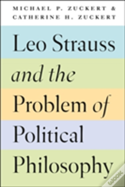 Wook.pt - Leo Strauss And The Problem Of Political Philosophy