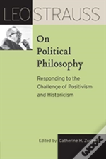 Leo Strauss On Political Philosophy 8