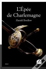 L'Epee De Charlemagne