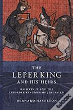 Leper King And His Heirs