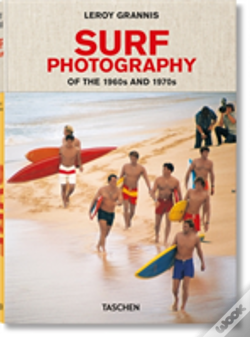 Wook.pt - Leroy Grannis: Surf Photography Of The 1960s And 1970s