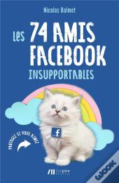 Les 57 Amis Facebook Insupportables