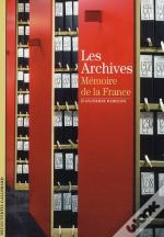Les Archives ; Mémoire De La France