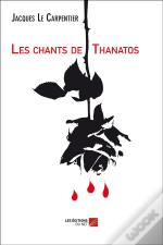 Les Chants De Thanatos