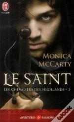 Les Chevaliers Des Highlands T.5 ; Le Saint
