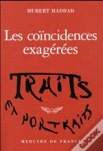 Les Coincidences Exagerees