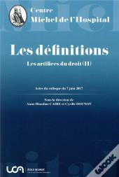 Les Definitions - Les Artifices Du Droit (Ii)