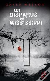 Les Disparus Du Mississippi