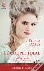 Les Duchesses - 2 - Le Couple Ideal