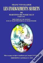 Les Enseignements Secrets De Martines De Pasqually