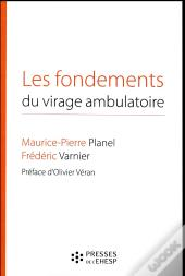 Les Fondements Du Virage Ambulatoire