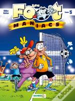 Les Foot Maniacs T5 Top Humour 2019