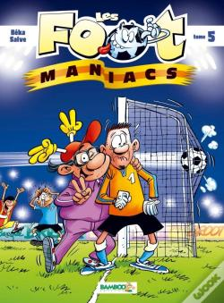 Wook.pt - Les Foot Maniacs T5 Top Humour 2019