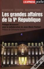 Les Grandes Affaires De La Veme Republique