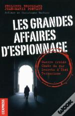 Les Grandes Affaires D'Espionnages