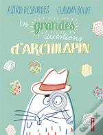 Les Grandes Question D'Archilapin