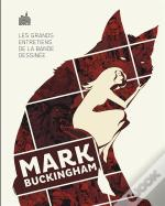 Les Grands Entretiens De La Bande Dessinee - Mark Buckingham