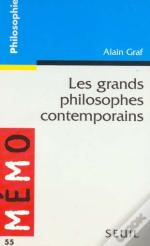 Les Grands Philosophes Contemporains