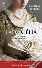 Les Hussards De Halstead Hall - 5 - Lady Celia