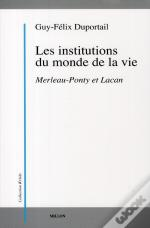 Les Institutions Du Monde De La Vie
