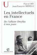 Les Intellectuels En France ; De L'Affaire Dreyfus A Nos Jours ; 3e Edition