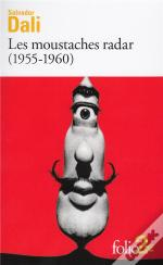Les Moustaches Radar, 1955-1960