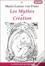 Les Mythes De Creation