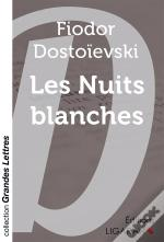 Les Nuits Blanches Grands Caracteres