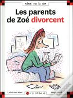 Les Parents De Zoe Divorcent