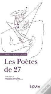 Les Poetes De 27. Anthologie Bilingue
