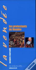 Les Protestants De Vendée